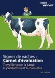 Signes de vaches : Carnet d'évaluation