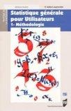 Statistique g�n�rale pour utilisateurs 1- M�thodologie