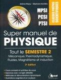 Super manuel de physique - MPSI PCSI PTSI
