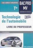Technologie de l'automobile Tle Bac Pro MV (2016) - Livre du professeur