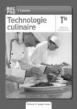Technologie culinaire Tle Bac Pro cuisine - Livre du professeur