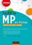 Toute la MP en fiches - Maths, Physique, Chimie