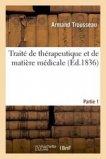 Traité de thérapeutique et de matière médicale, Tome 2-1
