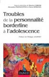 Troubles de la personnalit� borderline � l'adolescence