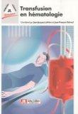Transfusion en hématologie