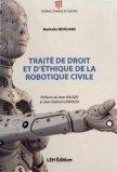 traité de droit et d'éthique de la robotique civile