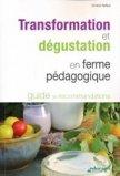 Transformation et dégustation en ferme pédagogique