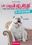 Un chien heureux en appartement