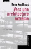 Vers une architecture extrême
