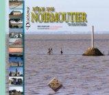 Visitons l'�le de Noirmoutier et l'�le du Pilier