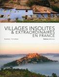 Villages insolites et extraordinaires de France