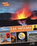 Volcans, voyage au coeur de la Terre