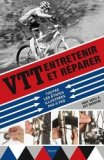 VTT : entretenir et réparer