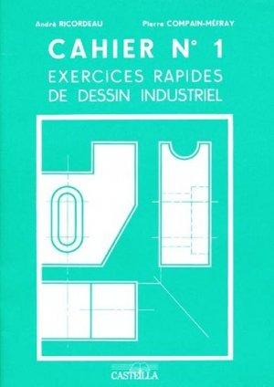 Cahier N 1 Exercices Rapides De Dessin Industriel Andre Ricordeau