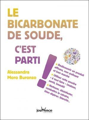 Le bicarbonate de soude c 39 est parti alessandra moro buronzo 9782889118960 jouvence trucs - Bicarbonate de soude utilisation ...