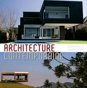 Architecture contemporaine tendances et inspirations for Architecture et tendances magazine