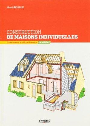Constructions de maisons individuelles gros oeuvre et second oeuvre henri renaud for Construction de maison individuelle henri renaud