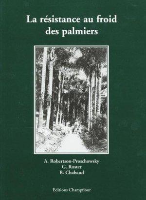 La r sistance au froid des palmiers a r proschowsky g roster b chabaud 9782876550391 - Palmier resistant au froid ...
