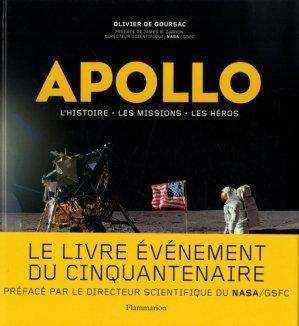 Apollo : L'histoire, les missions, les heros